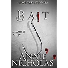 Vampire Bait: Vampire Urban Romance (The Angler Book 1) (English Edition)