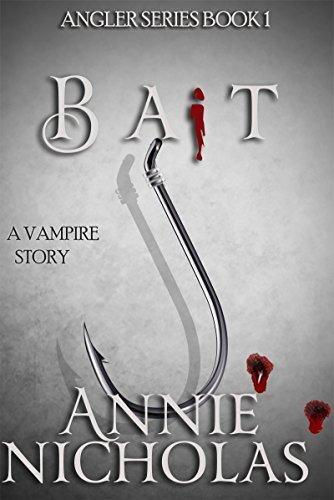 Bait (Angler Book 1) by Annie Nicholas