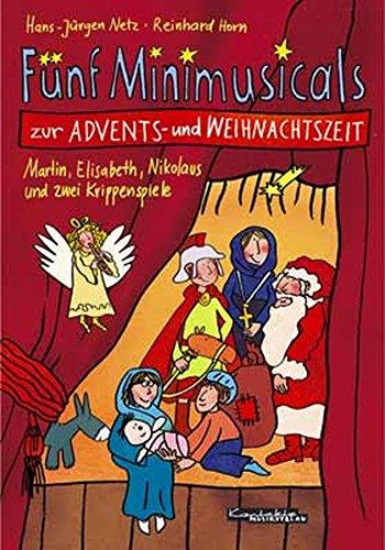 (Fünf Minimusicals zur Advents- und Weihnachtszei)