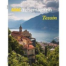 ADAC Reisemagazin Tessin: Hoch im Süden