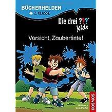 Die drei ??? Kids, Bücherhelden 2. Klasse, Vorsicht, Zaubertinte!