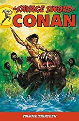 Savage Sword of Conan Volume 13 by Charles Dixon (2013-04-16)