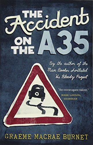 Buchseite und Rezensionen zu 'The Accident on the A35' von Graeme Macrae Burnet