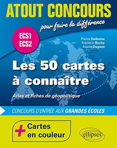 Les 50 Cartes à Connaître Concours d'Entrée aux Grandes Écoles ECS1 ECS2