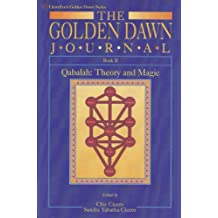 The Golden Dawn Journal: Qabalah - Theory and Magic Bk.2