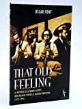 THAT OLD FEELING LA HISTORIA DE LA WOODY ALLEN'S NEW ORLEANS FUNERAL AND RAGTIME ORCHESTRA 1972 1996.