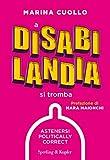 51z61HjZ4LL._SL160_ Recensione di A Disabilandia si tromba di Marina Cuollo Recensioni libri