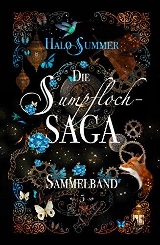Die Sumpfloch-Saga (Sumpfloch-Saga-Sammelband 5) -