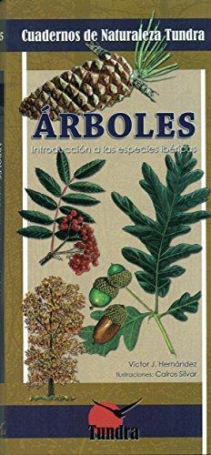 Árboles. Introducción a las especies ibéricas