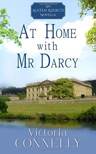 At Home with Mr Darcy: Volume 6 (Austen Addicts) por Victoria Connelly