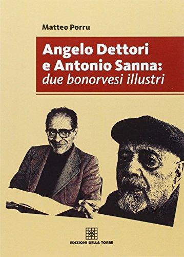 Angelo Dettori e Antonio Sanna. Due bonorvesi illustri
