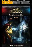 The Way of the Clan 3 (World of Valdira)