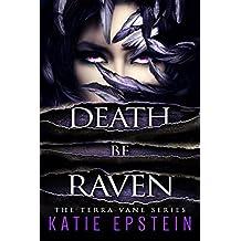 Death Be Raven (The Terra Vane Series Book 3)