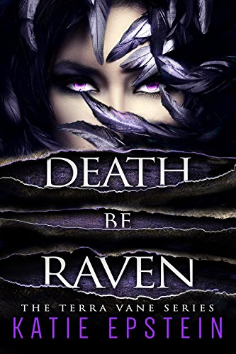 Death Be Raven (The Terra Vane Series Book 3) (English Edition)