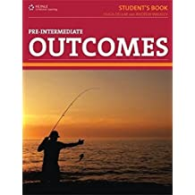 Outcomes Pre-Intermediate: Real English for the Real World (Outcomes: Real English for the Real World) by Hugh Dellar (2010-05-26)