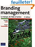 Branding management: La marque, de l'...