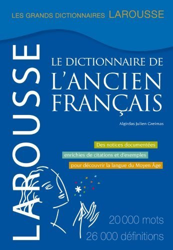 Le dictionnaire de l'ancien francais (French Edition) by Algirdas Julien Greimas (2012-01-01)