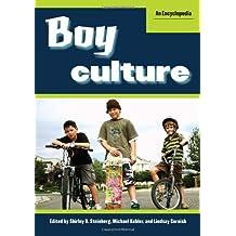 Boy Culture: An Encyclopedia 2V by Shirley Steinberg (Editor), Michael Kehler (Editor), Lindsay Cornish (Editor) (17-Jun-2010) Hardcover