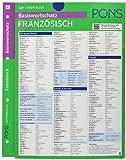 PONS Basiswortschatz auf einen Blick Französisch: Kompakte Übersicht