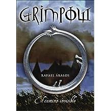 El camino invisible (Grimpow 1) (SERIE INFINITA)