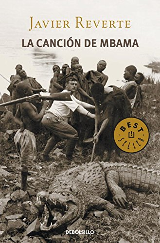 La canción de Mbama (BEST SELLER) por Javier Reverte