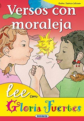 Versos Con Moraleja. Lee Con. (Lee Con Gloria Fuertes) por Gloria Fuertes