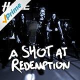 A Shot at Redemption