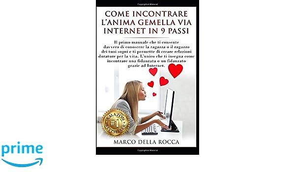 Incontrare l anima gemella su internet [PUNIQRANDLINE-(au-dating-names.txt) 32