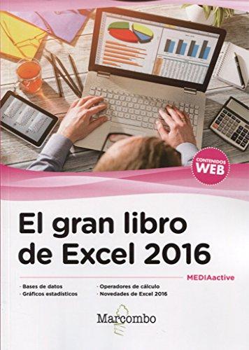 El gran libro de Excel 2016 por MEDIAactive