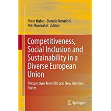 Competitiveness, Social Inclusion and Sustainability in a Diverse European Union: Perspectives from Old and New Member States