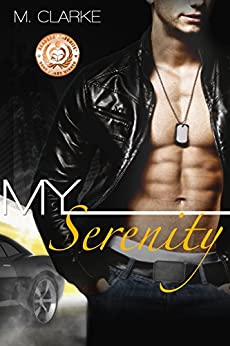 My Serenity: (Stand-Alone, Bk 2 of My Clarity) by [Clarke, M.]