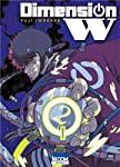 Dimension W Edition simple Tome 2