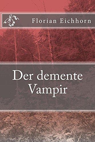 Der demente Vampir