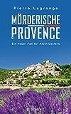 'Mörderische Provence' von Pierre Lagrange