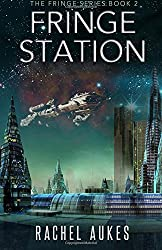 Fringe Station: Volume 2 (Fringe Series)