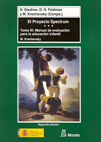 El Proyecto Spectrum tomo III: Manual de evaluación para la educación infantil (Coedición Ministerio de Educación) - 9788471124586 por Howard Gardner