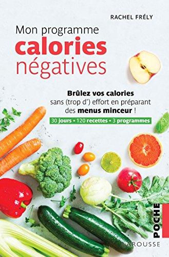 Mon programme calories négatives par  Rachel Frély