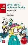 La vida secreta de Rebecca Paradise par Pedro Mañas Romero