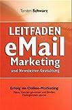 Leitfaden eMail-Marketing und Newsletter-Gestaltung: Erfolg im Online-Marketing