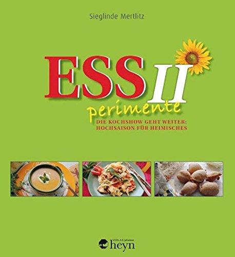 Preisvergleich Produktbild ESSperimente 2: Die Kochshow geht weiter: Hochsaison für Heimisches
