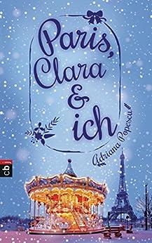 Paris, Clara und ich von [Popescu, Adriana]