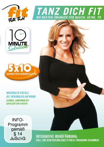 Fit for Fun - 10 Minute Solution: Tanz dich fit