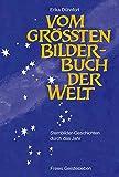 Vom größten Bilderbuch der Welt: Sternbilder - Geschichten durch das Jahr