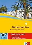 Découvertes - Das Trainingsbuch 4: Série jaune / Série bleue mit Audio-CD