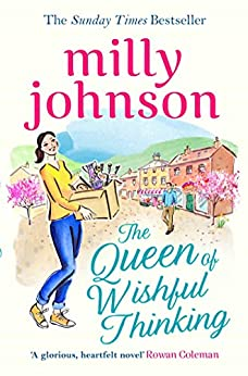 The Queen of Wishful Thinking by [Johnson, Milly]
