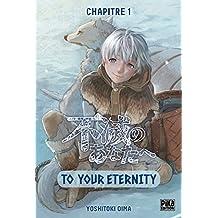 To Your Eternity Chapitre 01 : Le dernier