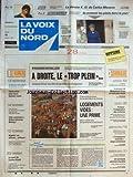 VOIX DU NORD (LA) [No 15724] du 10/01/1995 - PRESIDENTIELLES - A DROITE LE TROP-PLEIN - LOGEMENTS VIDES - UNE PRIME - UNE 1ERE - AIRBUS DEVANCE BOEING - ALGERIE - ON DISCUTE A ROME - LA MORT DE LOULOU GASTE - LE PROCES DE MOHAMED CHARA NE SERA PAS REVISE - AFFAIRE FURIANI EN CORSE - L'INDIGNATION DES VICTIMES - AGRICULTURE - CAMPAGNES VIVANTES - LARGE CONSENSUS - LES SPORTS - TENNIS DE TABLE - BOXE AVEC CARLOS MONZON
