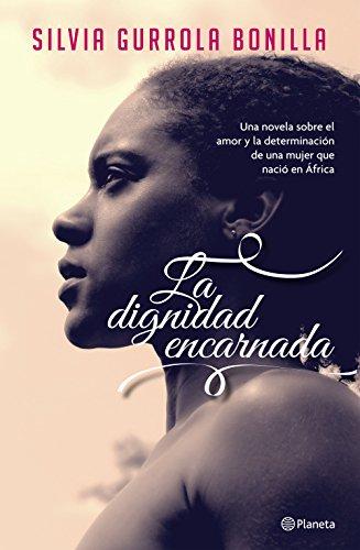 La dignidad encarnada por Silvia Gurrola Bonilla