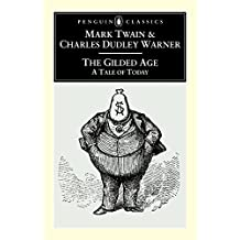 The Gilded Age (Penguin Classics)