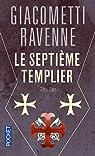 Le septième templier par Giacometti